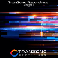 Tranzone Recordings Remixed 1