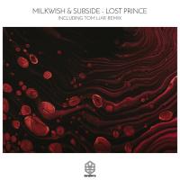 Milkwish, Subside Lost Prince