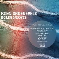 Koen Groeneveld Boiler Groove EP