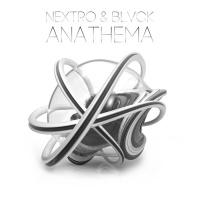 Nextro, Blvck Anathema