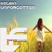 Kelski Unforgotten