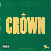 So Dope Crown