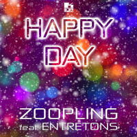 Zoopling Feat Entretons Happy Day