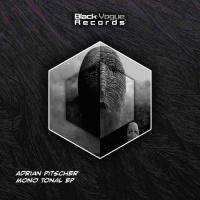 Adrian Pitscher Mono Tonal EP