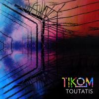 Tikom Toutatis