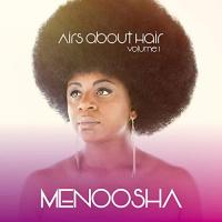 Menoosha Airs About Hair, Vol. 1