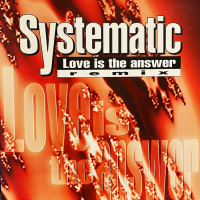 Systematic Love Is The Answer