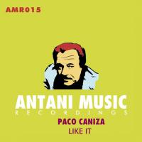 Paco Caniza Like It