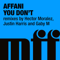Affani You Don\'t Remixes