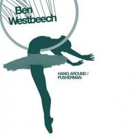 Ben Westbeech Hang Around