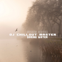 Dj Chillout Master Spring Water