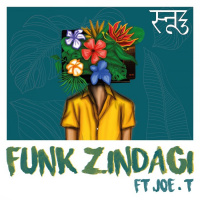 Snooz3 Feat Joe. T Funk Zindagi