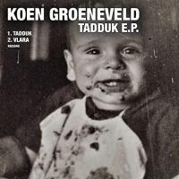 Koen Groeneveld Tadduk EP