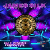 James Silk All Night