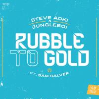 Steve Aoki, Jungleboi Feat Sam Calver Rubble To Gold