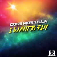 Coke Montilla I Want To Fly