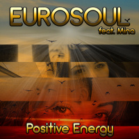 Eurosoul feat. Mina Positive Energy