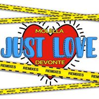 Molella feat. Devonte Just Love (remixes)