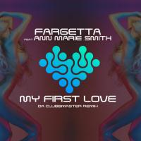 Fargetta My First Love (Da Clubbmaster Remix)