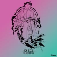 Don Sizzle Ten Minute Break