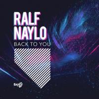 Ralf Naylo Back To You