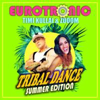 Eurotronic Tribal Dance (Summer Edition)