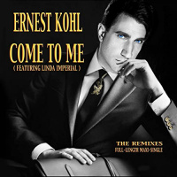 Ernest Kohl feat. Linda Imperial Come To Me