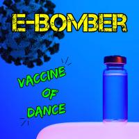 E-Bomber Vaccine Of Dance