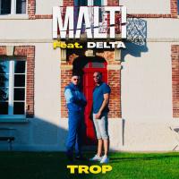 Malti Feat Delta Trop