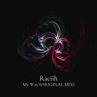 Raciih My Way