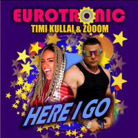 Eurotronic with Timi Kullai & Zooom Here I Go