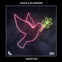 Aryue, 39 Kingdom Addiction