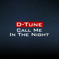 D-Tune Call Me In The Night