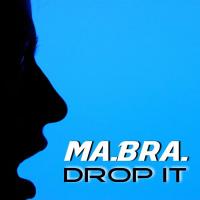 Ma.Bra Drop It
