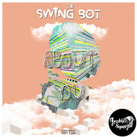 The Swing Bot About You