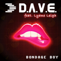 D.A.V.E. feat. Lyane Leigh Bondage Boy