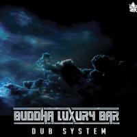 Buddha Luxury Bar Dub System