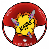 Gianni Firmaio Blaster EP