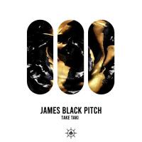 James Black Pitch Taki Taki
