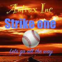 Antrax Inc, Strike One Lets Go All The Way