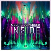 Manu, Rampager Inside